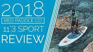 Red Paddle Co 11'3 Sport - 2018 - Review
