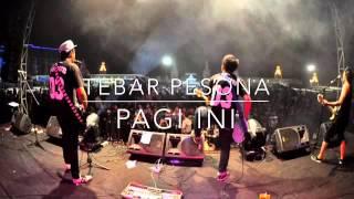 TEBAR PESONA - Pagi Ini (new version)