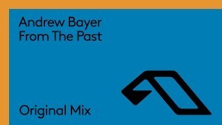 andrew bayer   from the past