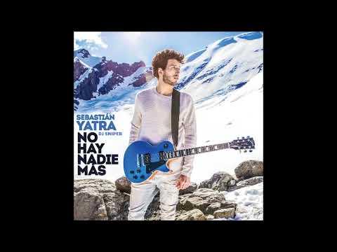 Sebastián Yatra - No Hay Nadie Más (bachata remix dj sniper)