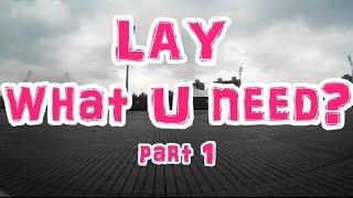 LAY 張藝興 (EXO) what U need? Part 1 分解動作舞蹈教學 /dance tutorial/振り付け//踊ってみた /dance cover/practice/Lesson