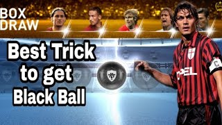 Black ball trick in Legends Italian Club Box draw pack - pes 19 mobile