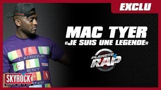 """Mac Tyer """"Je suis une légende"""" en live dans Planète Rap ! [ Exclu ]"""