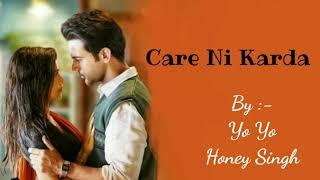 Care Ni Karda (Lyrics) - Yo Yo Honey Singh, Sweetaj Brar - Chhalaang