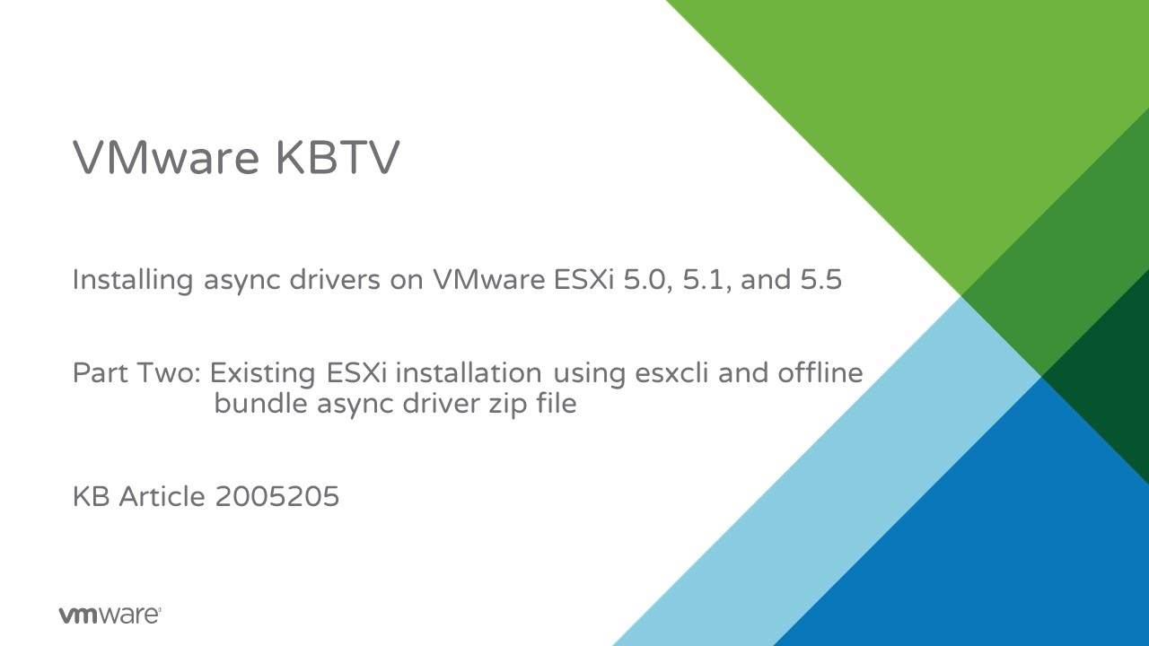 Installing async drivers in ESXi 5 x/6 x using esxcli and