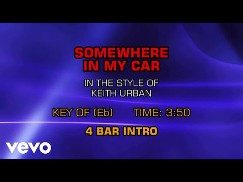 Keith Urban - Somewhere In My Car (Karaoke)