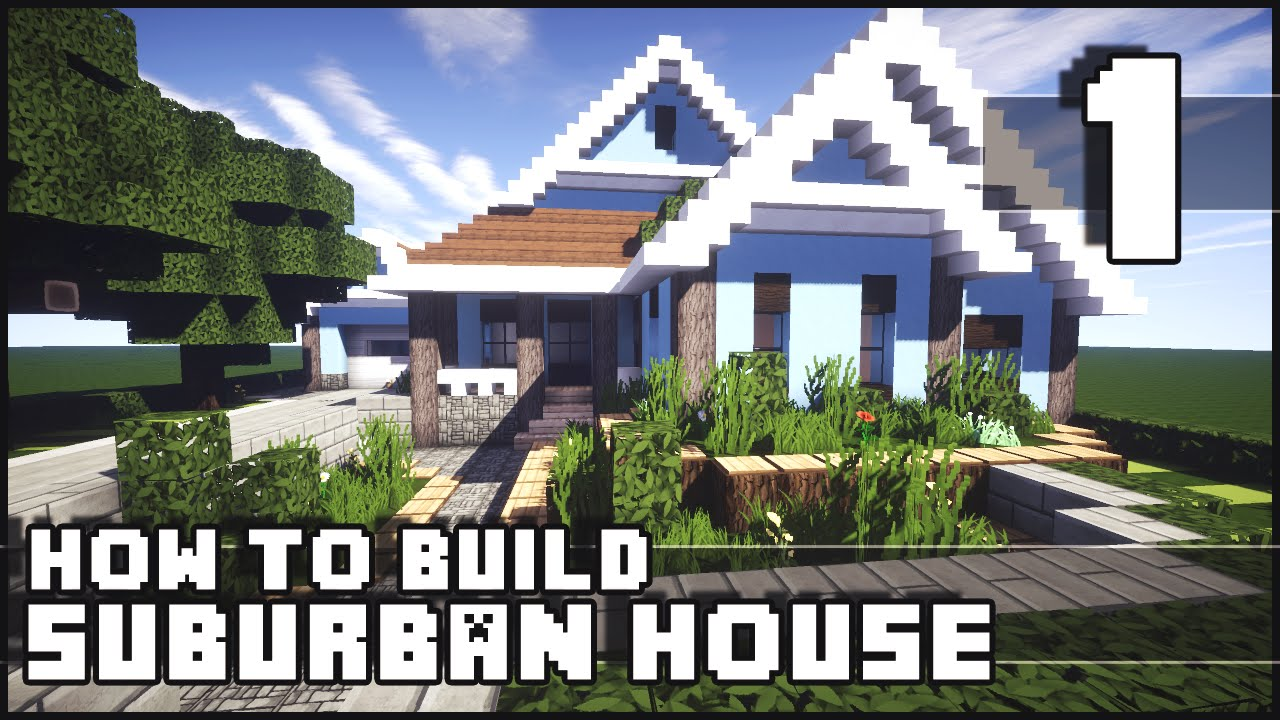 Minecraft how to build suburban house part 1 youtube for How to build a small home