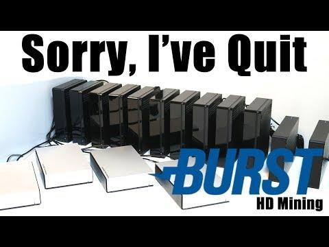 Sorry, I've Quit Burstcoin Mining