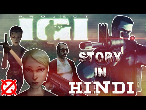 Project I.G.I. Story Explained In Hindi
