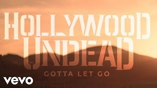 Смотреть клип Hollywood Undead - Gotta Let Go