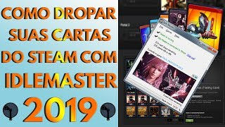 Como usar o Idle Master em 2019 para dropar cartas no Steam (Funcionando 100%)