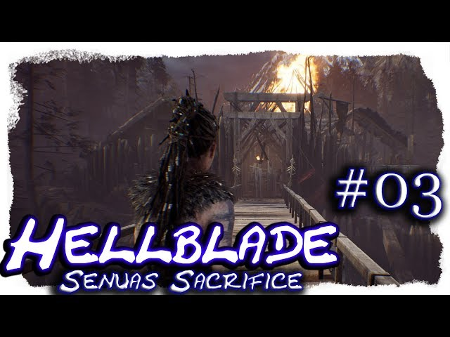 Hellblade - Senua's Sacrifice #03 🔷 Alles brennt 🔷 Let's Play, 4k, UHD, blind, deutsch, LP