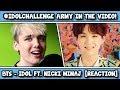 BTS (방탄소년단) 'IDOL (Feat. Nicki Minaj)' Official MV REACTION