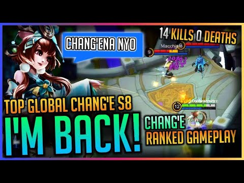 REWORKED CHANG'E - STRONGEST MAGE - TOP 1 GLOBAL CHANG'E S8