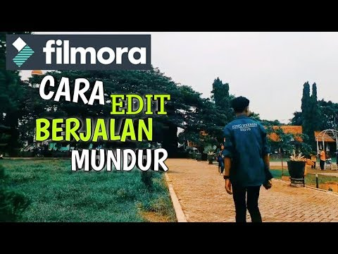 CARA EDIT VIDIO BERJALAN MUNDUR(REWIND EFEK) Di FILMORA DENGAN CEPAT DAN MUDAH