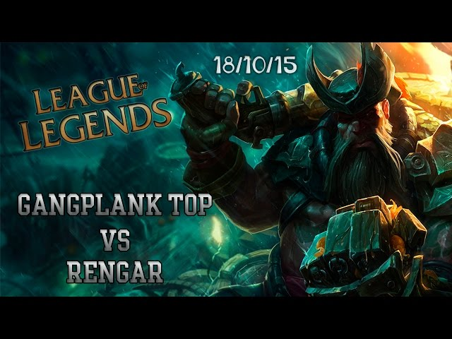 League of Legends #6 Gangplank vs Rengar {S6} [PT]