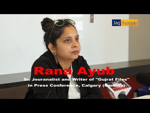 Rana Ayub | Press Conference | Calgary | Gujrat Files | Gujrat Riots