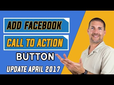 Facebook Call To Action Button (CTA) Update April 2017