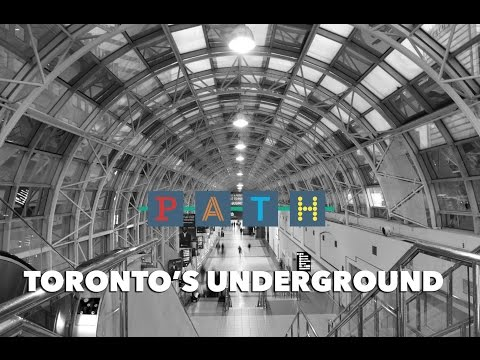 PATH: Toronto's Underground