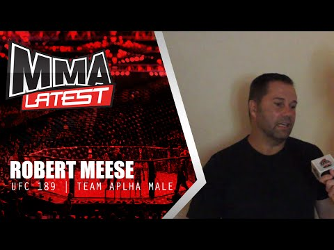 UFC 189 Interview | Robert Meese of Team Alpha Male | MMA Latest News