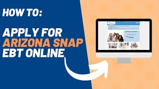 How to Apply for Arizona Food Stamps Online