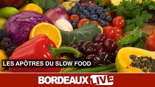 """Les apôtres de la gastronomie en mode """"slow"""""""