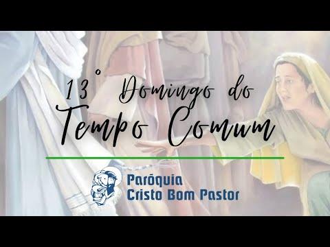 Missa do 13° Domingo do Tempo Comum - 27 06 2021
