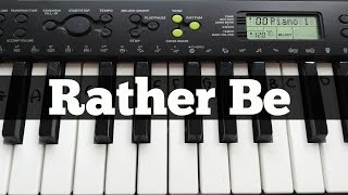 Rather Be - Clean Bandit ft Jess Glynne | Easy Keyboard Tutorial With Notes (Right Hand) Mp3
