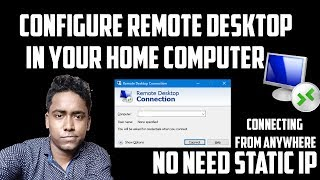 How to Configure Remote Desktop Using Dynamic IP And Connect From Any Where | No Need Static ip