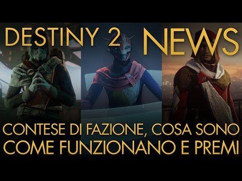 Destiny 2 | NEWS: Contese di Fazione, Cosa Sono, Come Funzionano e Premi / Manutenzione Programmata