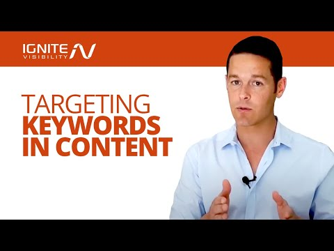 How To Effectively Target Keywords In Your Content Marketing, John Lincoln, Ignite Visibility