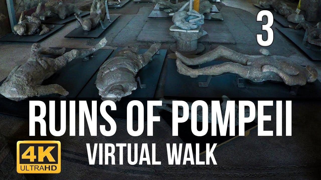 Pompeii Virtual Walk in 4K Part 3