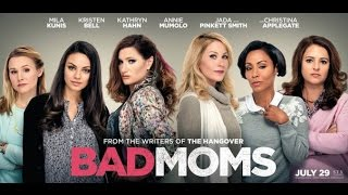 Обзор на фильм - Очень плохие мамочки