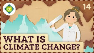 What is Climate Change? Crash Course Geography #14