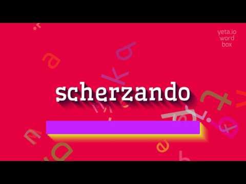 "How to say ""scherzando""! (High Quality Voices)"