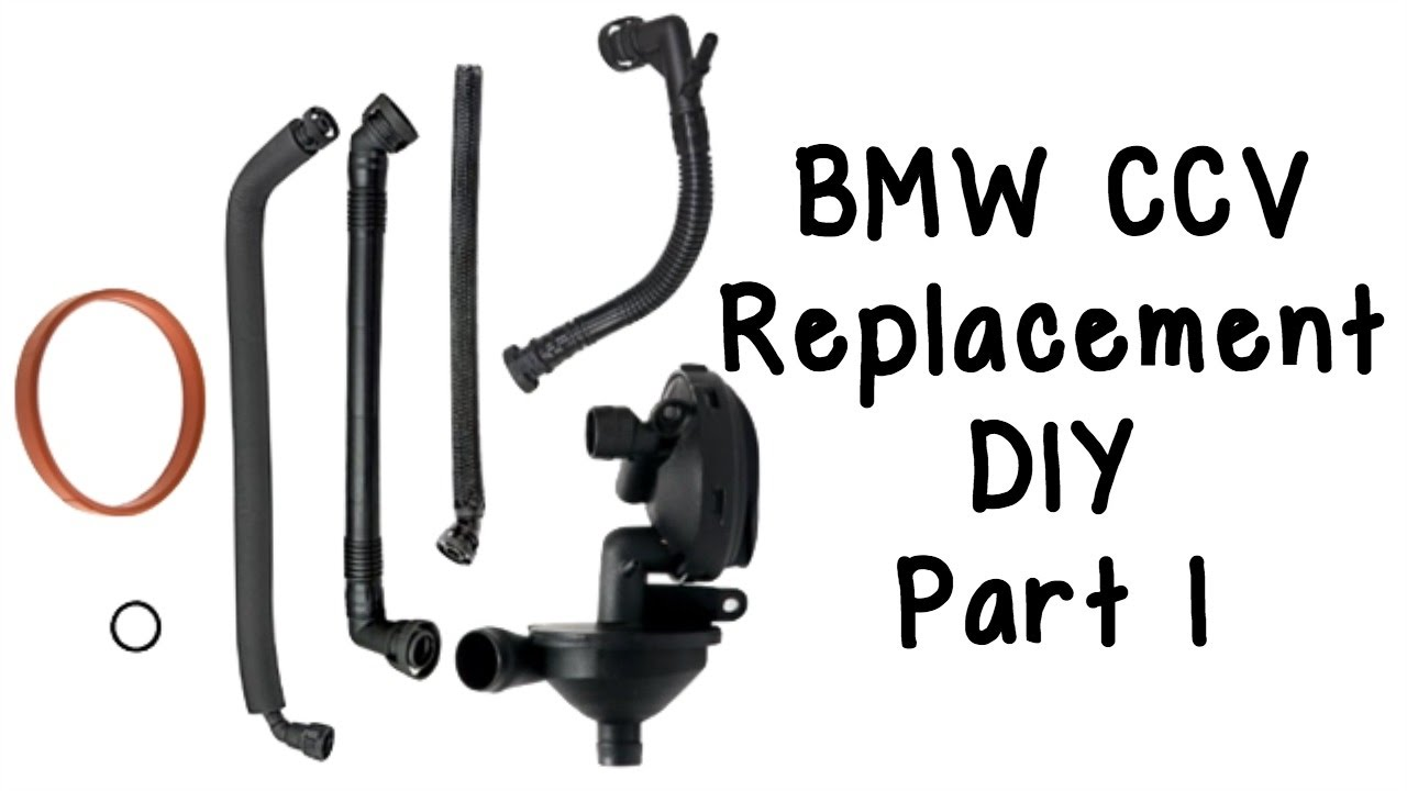 Part 1: How To Replace BMW CCV