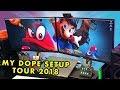 My CrazyDopetastic Setup Tour 2018!