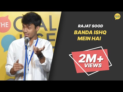 Banda Ishq Mein Hain by Rajat Sood | Poetry + Comedy | Pomedy | The Social House