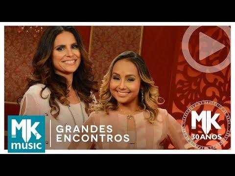 Ressuscita-me - Aline Barros e Bruna Karla Grandes Encontros MK 30 Anos
