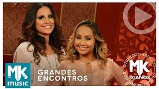 Ressuscita-me - Aline Barros e Bruna Karla (Grandes Encontros MK 30 Anos)