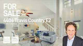 4404 Travis Country Circle E2 | Home Tour