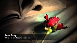 Baixar Love Story - Women In Love Romatic Saxophone