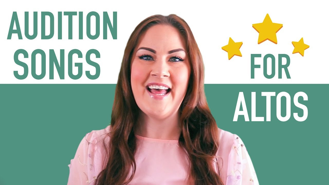 15 Good Audition Songs for Altos | Musical Theatre