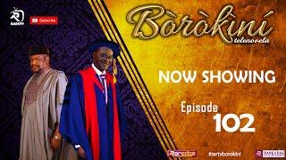 BOROKINI TELENOVELA S01 EP 102 latest Yoruba Web Series 2021