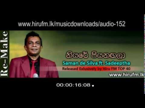 Niyare Piyanagala | Re-Make - Saman De Silva [www.hirufm.lk]