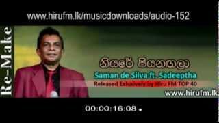 Download Lagu Niyare Piyanagala Re-Make - Saman De Silva www hirufm lk MP3
