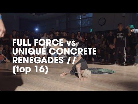 Full Force vs Unique Concrete Renegades [top 16] //.stance x udeftour.org //SEC 22nd Anniversary