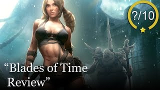 Blades of Time Review