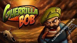 Guerrilla Bob Gameplay