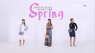 How To Style: Ready For Spring - ILOOK